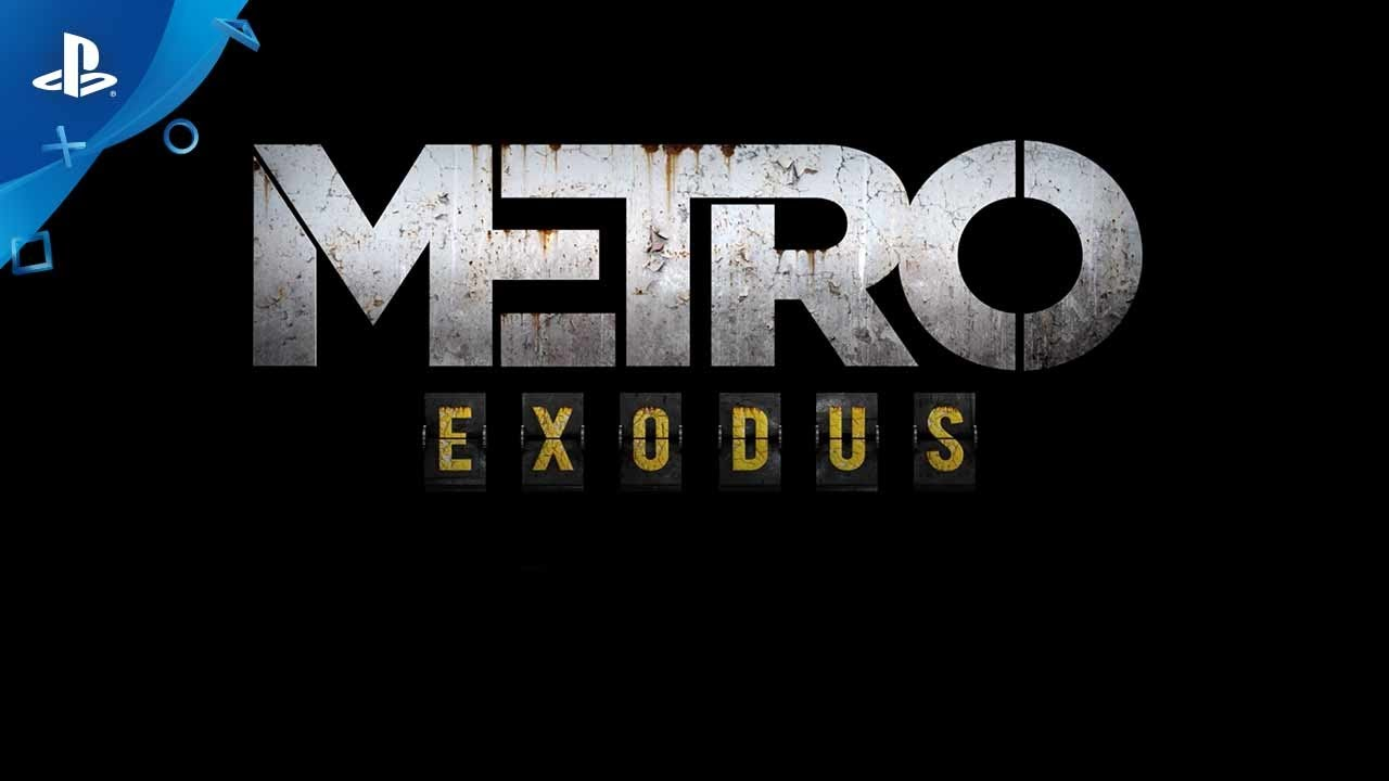 Metro Exodus Logo - Metro Exodus - PS4 Announce Gameplay Trailer | E3 2017 - YouTube
