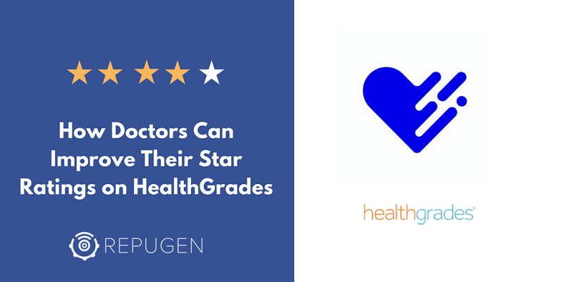 Healthgrades Logo - How Doctors Can Improve Their Star Ratings on Healthgrades | RepuGen